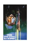 Long Live to the First Astronaut Yuri Gagarin!