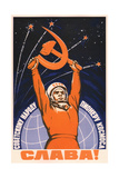 Long Live the Soviet People - the Space Pioneers!