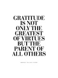 Gratitude is the Greatest of Virtues