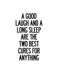A Good Laugh and a Long Sleep