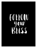 Follow Your Bliss BLK