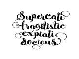 Supercalifragilisticexpialidocious 2