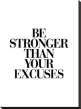 Be Stronger Than Your Excuses