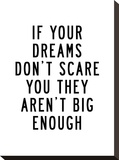 If Your Dreams Dont Scare You