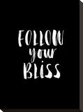Follow Your Bliss BLK