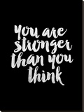 You Are Stronger Than You Think BLK
