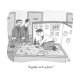 """Legally  we're a farm"" - New Yorker Cartoon"