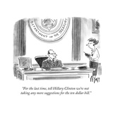 """""""For the last time  tell Hillary Clinton we're not taking any more suggest…"""" - Cartoon"""