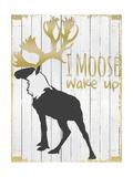 Wake Up Moose