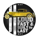 Loud and Fast