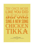 Sing a New Song Chicken Tikka