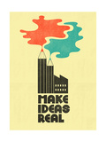 Make Ideas Real