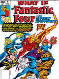 What If No6 Cover: Mr Fantastic  Invisible Woman  Human Torch  Thing and Fantastic Four