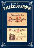 Vins de la Vallee du Rhone I