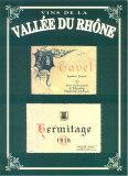 Vins de la Vallee du Rhone II