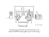 """""""I'm afraid your position has been eliminated  but on the bright side NSFW…"""" - Cartoon"""