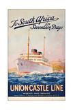 To South Africa in Seventeen Days; an Advertising Poster for Union Castle Line