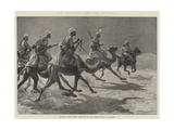 The Advance Towards Dongola  Egyptian Camel Corps Patrolling in the Desert South of Akasheh