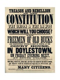 Treason and Rebellion or the Constitution the Union and the Laws! Which Will You Choose 1861