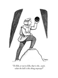 """""""To Ello  or not to Ello  that is thewait  what the hell is this thing …"""" - New Yorker Cartoon"""
