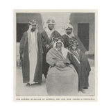 The Sheikh Mubarak of Koweit  His Son  and Three Attendants