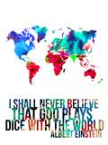 World Map Quote Albert Einstein