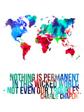 World Map Quote Charlie Chaplin