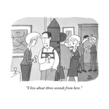 """I live about three seconds from here"" - New Yorker Cartoon"