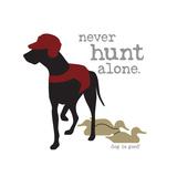 Never Hunt Alone