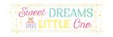 Sweet Dreams My Little One