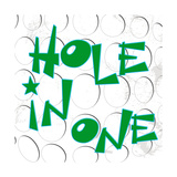 Hole in One