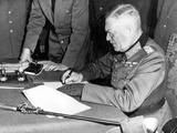 General Field Marshall Wilhelm Keitel Signing the Unconditional Surrender on Behalf of the Wehrmach