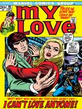 Marvel Comics Retro: My Love Comic Book Cover No19  Pushing Away  I Can't Love Anyone!