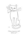 """""""One cigarette will kill a cat"""" - New Yorker Cartoon"""