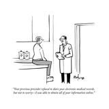 """Your previous provider refused to share your electronic medical records  …"" - Cartoon"