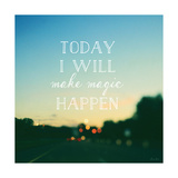 Today I Will Make Magic