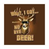No Eye Deer