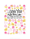 I Love You More Than Cake - Katie Abey Cartoon Print