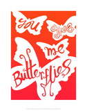 You Give Me Butterflies - Tommy Human Cartoon Print