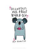 Friendships are about koala-tea - Katie Abey Cartoon Print Reproduction d'art par Katie Abey