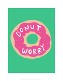 Donut worry - Katie Abey Cartoon Print