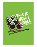 How I Roll - David & Goliath Print