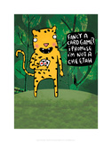 I'm not a cheetah - Katie Abey Cartoon Print