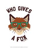 Who Gives a Fox - David & Goliath Print