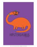Hipstersaurus - David & Goliath Print