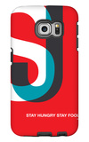Stay Hungry Stay Foolish Galaxy S6 Edge Case