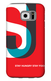 Stay Hungry Stay Foolish Galaxy S6 Case