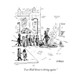 """I see Wall Street is hiring again"" - New Yorker Cartoon"