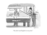 """You don't need English on every shot"" - New Yorker Cartoon"
