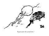 """""""It gets easier the second time"""" - New Yorker Cartoon"""